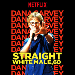 Dana Carvey - Straight White Male, 60