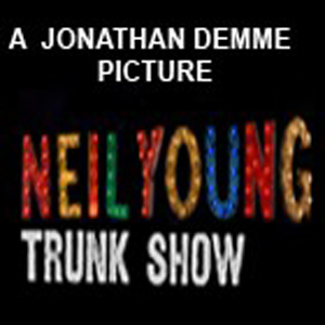 Neil Young: Trunk Show