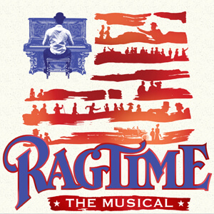 Ragtime - U.S. National Tour