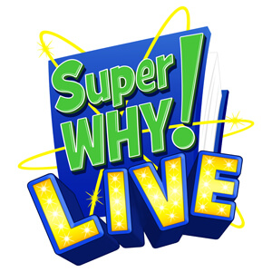 Super WHY Live!